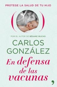 En defensa de las vacunas (Carlos González)