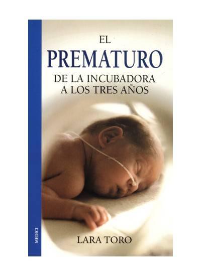 El prematuro (Lara Toro)