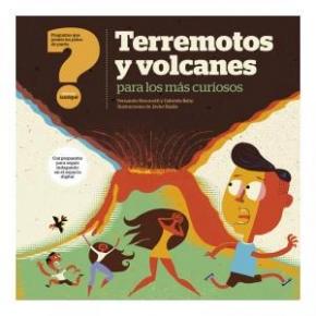 Terremotos y volcanes para los más curiosos
